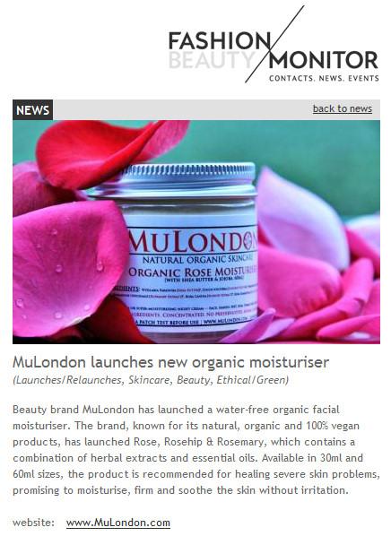 MuLondon Organic Rose Moisturiser in Fashion Monitor!
