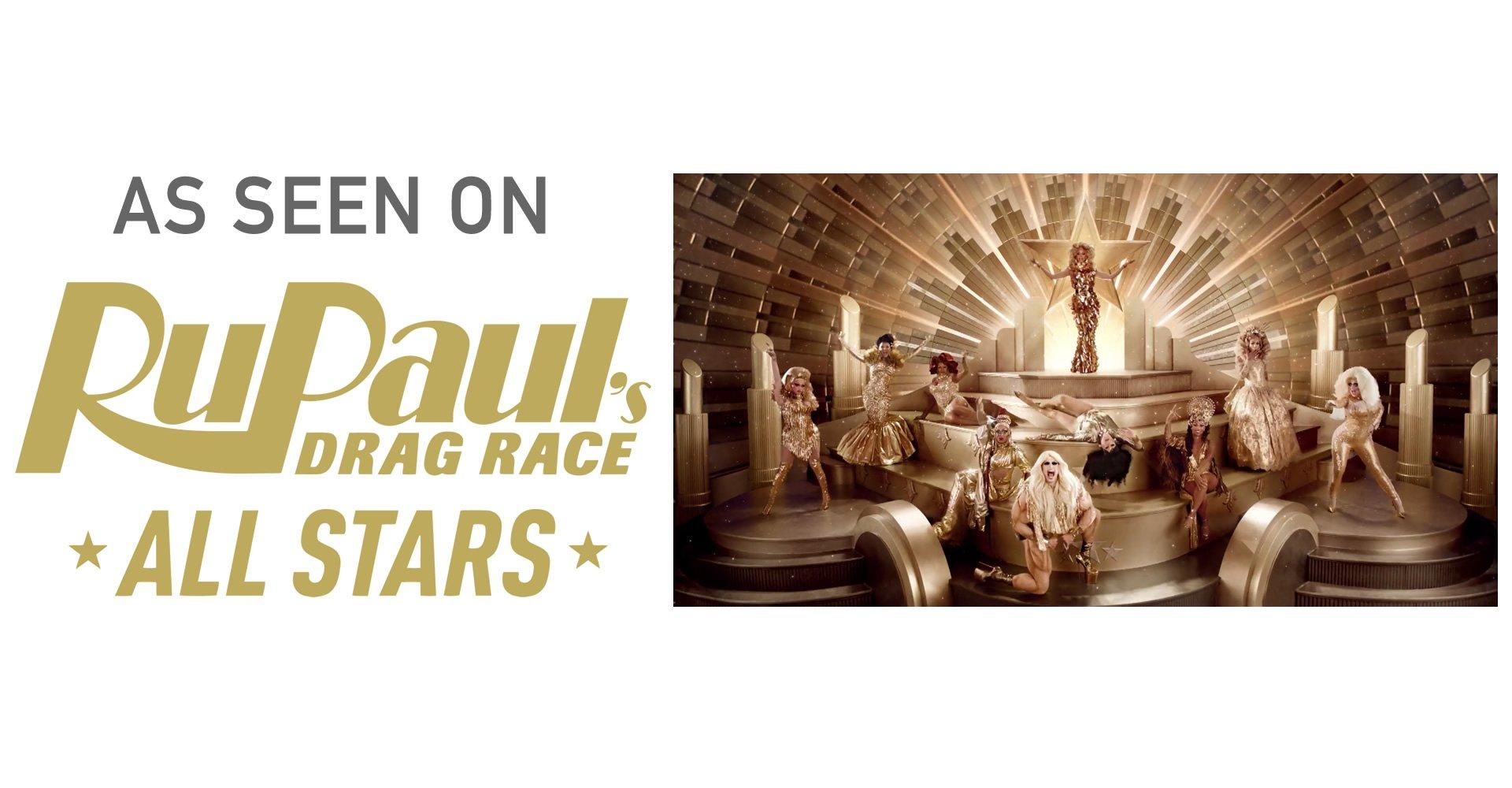 As Seen on RuPaul's Drag Race All Stars!